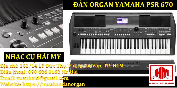 ĐÀN ORGAN YAMAHA PSR- S670 CŨ - NHẠC CỤ HẢI MY - 0906860163