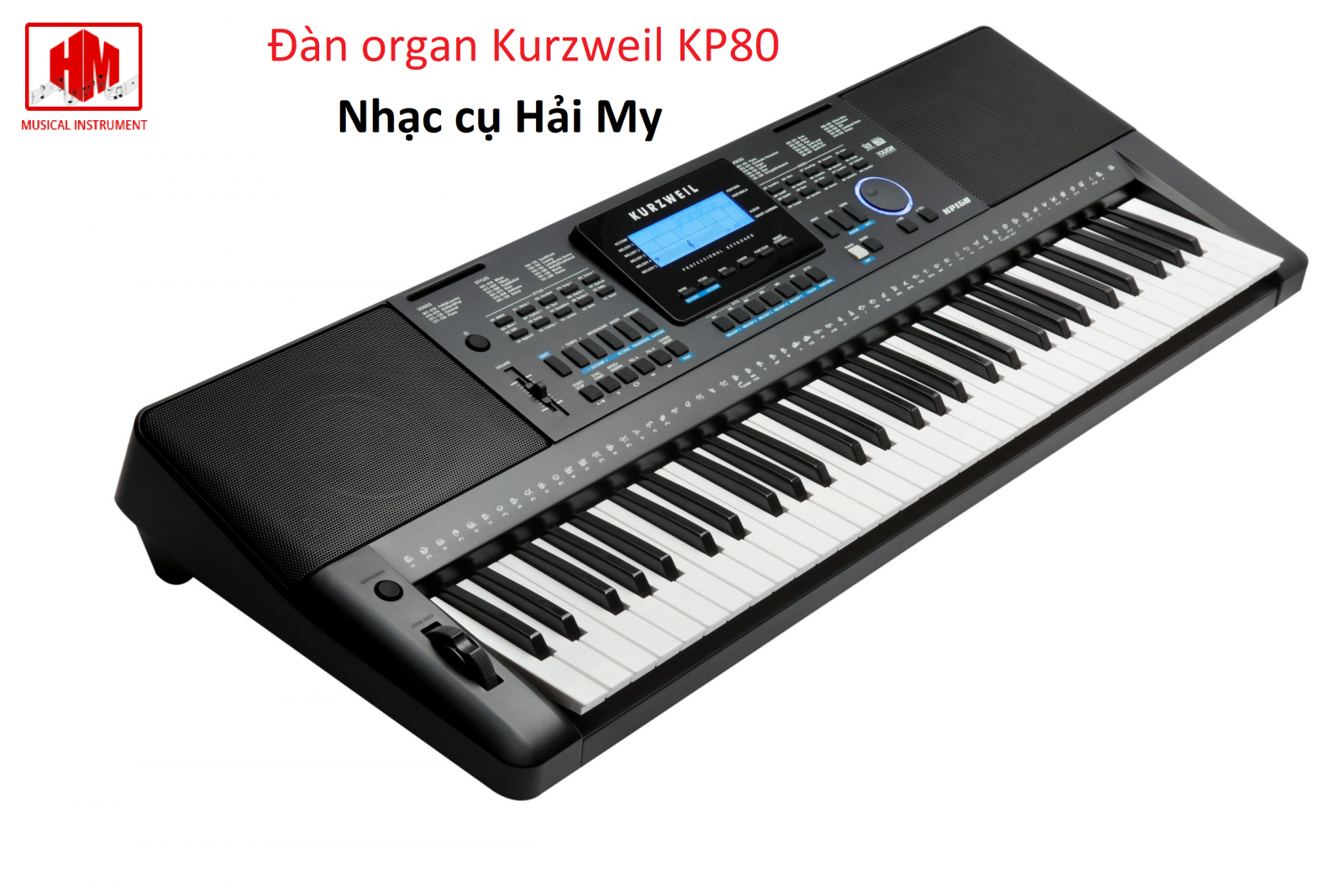 Đàn organ Kurzweil KP80 || Nhạc cụ Hải My