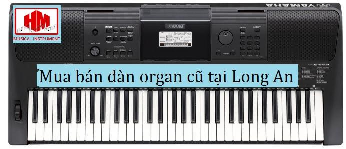mua bán đàn organ cũ tại long an